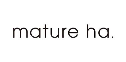 マチュアーハ<br />mature ha.