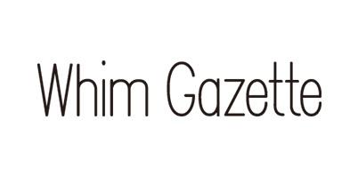 Whim Gazette/ウィム ガゼット