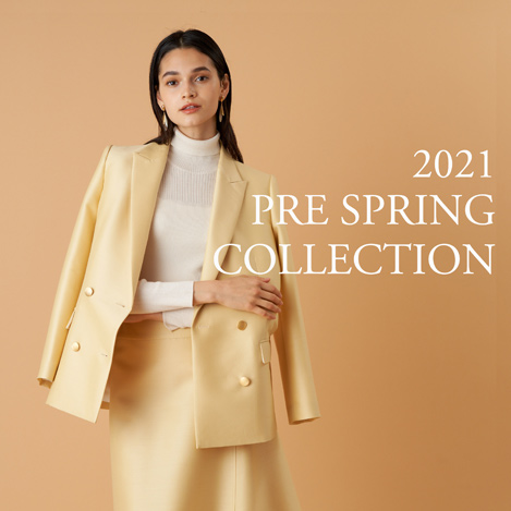 2021 PRE SPRING COLLECTION