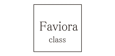 Faviora Class/ファビオラ クラス