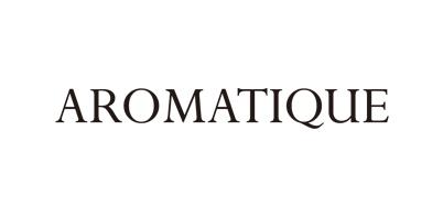 AROMATIQUE/アロマティック